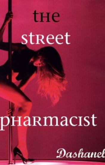 The Street Pharmacist