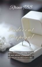 Indecent Proposal by Rhina988