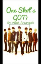 Imagina GOT7 დ One Shots by Asael_Arcangelo