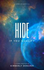 Hide by KimDengler