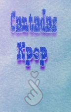 Cantadas Kpop by LauraBeatrizLimaAl