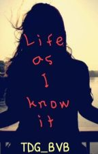 Life As I Know It ~Three Days Grace fanfic~ by silentinhales