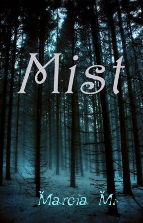 Mist by Marcia_94