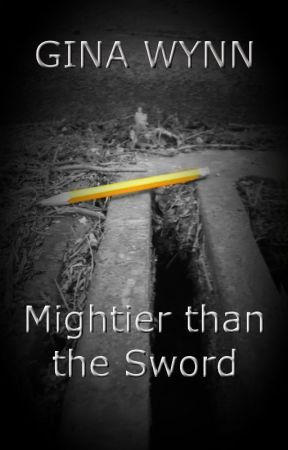 Mightier than the Sword by GinaWynn