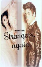 Strangers, again by hamsterj