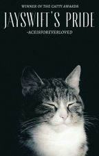 Jayswift's Pride - a warrior cat story by -aceisforeverloved