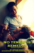 No tenemos remedio (Gay) by Edublasto