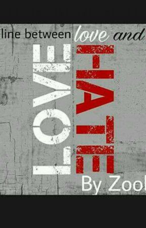 A Thin line between love and hate  by zoobiyaa