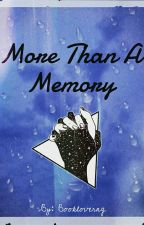 More Than A Memory  by bookloverng
