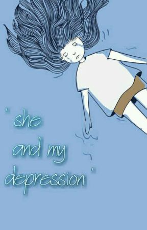 She and my depression by AzurAdhara