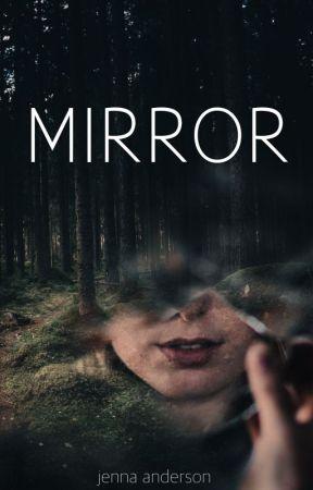 Mirror by jennadanderson