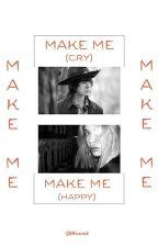 Make Me | C.G  by bllueweird