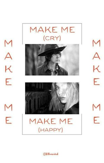 Make Me | C.G