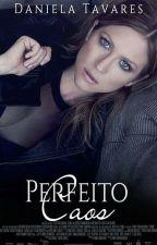 Perfeito Caos. [Hiatus] by CoffeJour