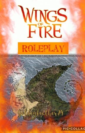 Wings Of Fire Roleplay by Goldenfeather74