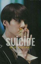 suicide - m.yoongi✔ by oylesinebiriyimm