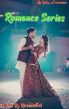 Romance Series (One shots) (ON HOLD) by kiranhafeez