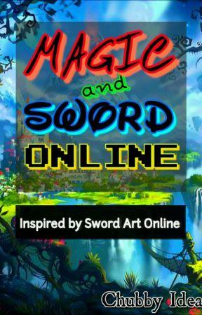 Magic And Sword Online by ChubbyIdea