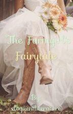 The Farmgirl's Fairytale by eloquentliterature