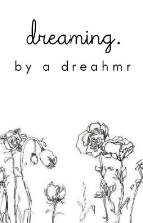 dreaming | a collection of poems & stories by dreahmr