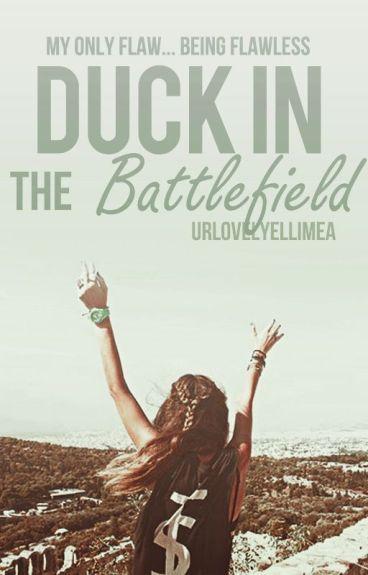 Duck In The Battlefield