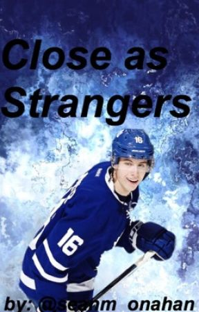 close as strangers // mitch marner by valentiinecth
