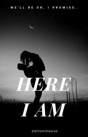 [Here I Am] by -Canxxley