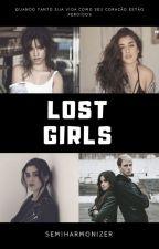 Lost Girls. by Semiharmonizer