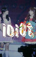 Idiot ஜ 2Jae  by XurumelaDosToddyn