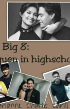 The Big Eight~Lizquen In Highschool~ by Marianne_Carillo_05