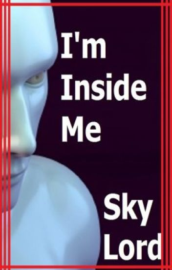 I'm Inside Me