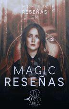 M A G I C ° R E S E Ñ A S (Cerrado TEMPORALMENTE) by MagicNation
