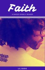 Faith {A Daveed Diggs x Reader}  by lil-susie