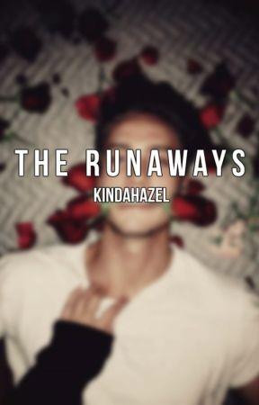 The Runaways by KindaHazel