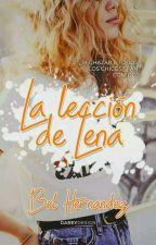 LA LECCIÓN DE LENA © by cherryher