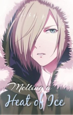 Melting a Heat of Ice ~ a Yuri on ice Reader X Yuri Plisetsky fan fic by Fireflies-24