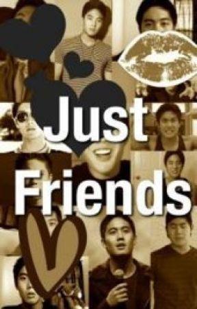 Just Friends (Ryan Higa Fanfic) by greenisnotcreative_