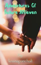 Adventures of Future Mileven by krisnapanchal1