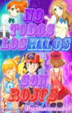 NO TODOS LOS HILOS SON ROJOS by sharonisabel