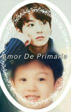 Amor De Primaria (Jungkook)  by Dimelindura_BTS