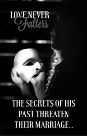 Love Never Falters (The Phantom of the Opera) by the_fantasy_writer