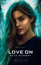 Love on Maze Runner? by vrevre