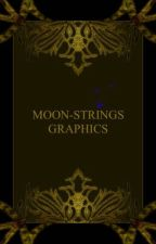 Moon-Strings Graphics [Temporarily Closed] by Rittsua