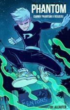 Phantom. [ Danny Phantom x Reader ] (( BOOK 1)) [ COMPLETE] by Alcauter_