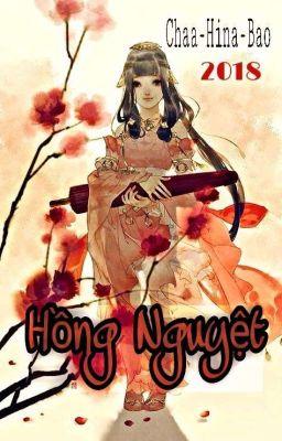 Đọc truyện [NP-Xuyên-Romance] Hồng Nguyệt-Chaa-Hina-Bao