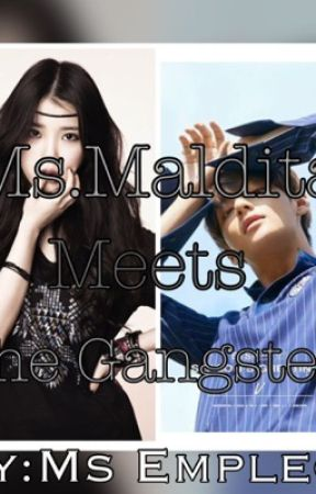 Ms.Maldita meets the Gangster by Acbonifacio26
