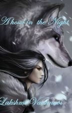 A howl in the night by LakshmiVaishnavi