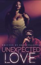 Unexpected Love by BreezyxAlsina