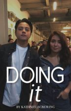 DOING IT by kathnielscrewing