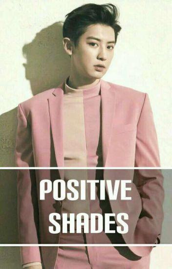 Positive Shades